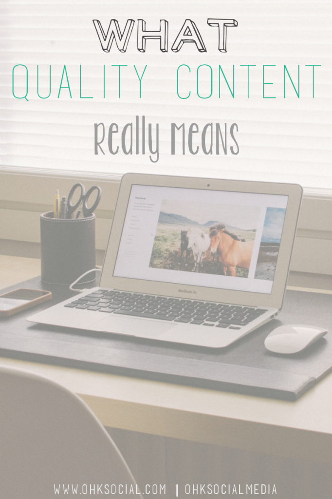 What Is Quality Content - ohksocial.com