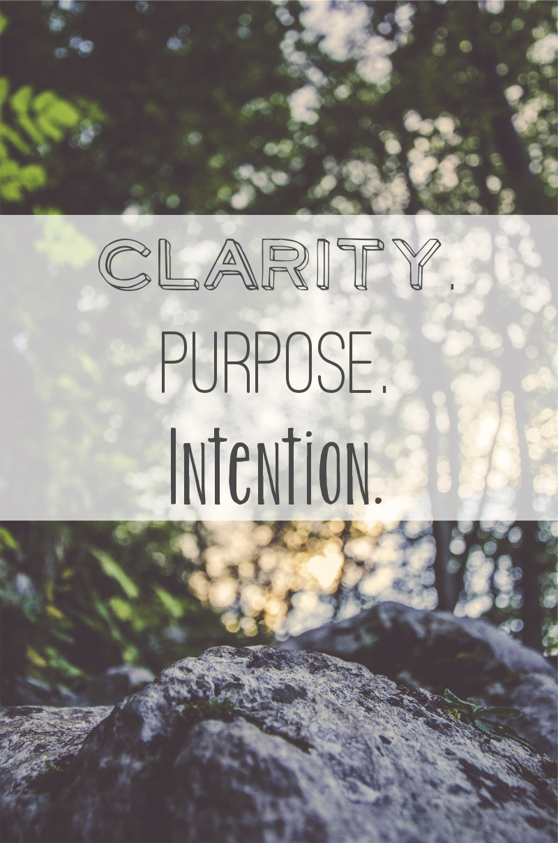 Clarity. Purpose. Intention - Anti-New Years Resolutions - ohksocialmedia