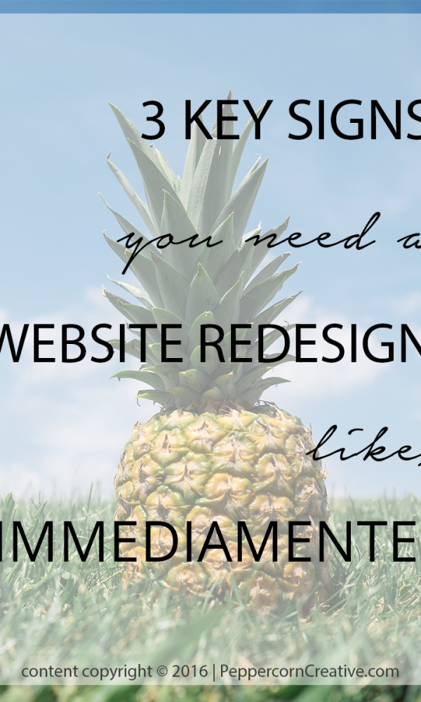 Signs you need a website redesign | Peppercorn Creativewebsite design firm in Vancouver BC