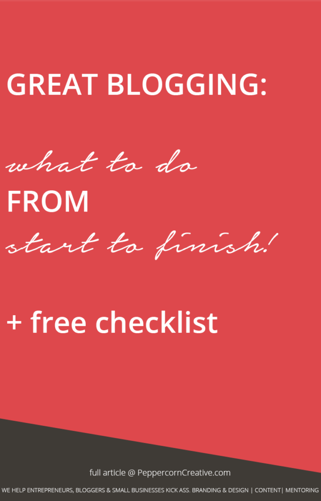 Great blogging checklist   How to write a blog post - PeppercornCreative.com   website design agency and blog & business mentor in Vancouver BC