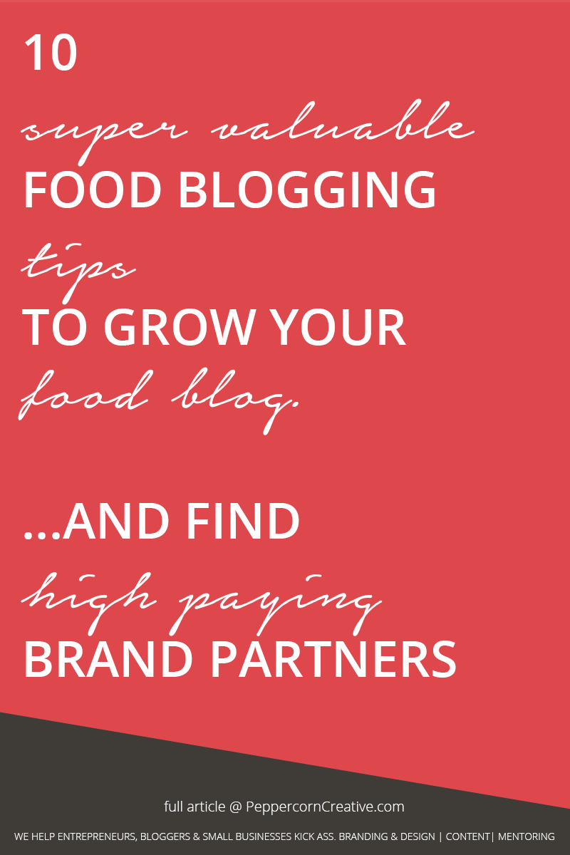 10 Food blogging tips on how to grow your food blog - PeppercornCreative.com | website design agency and blog & business mentor in Vancouver BC