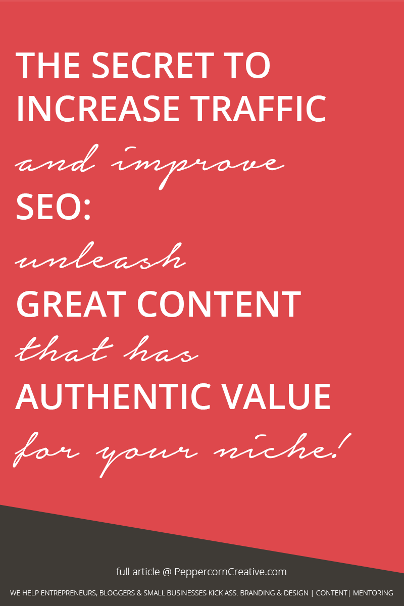 Increase blog or website traffic and unleash great content with value  - PeppercornCreative.com | website design agency and blog & business mentor in Vancouver BC