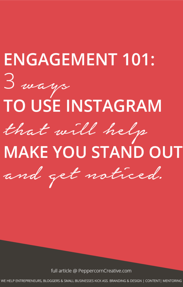 How to use Instagram - PeppercornCreative.com   website design agency and blog & business mentor in Vancouver BC