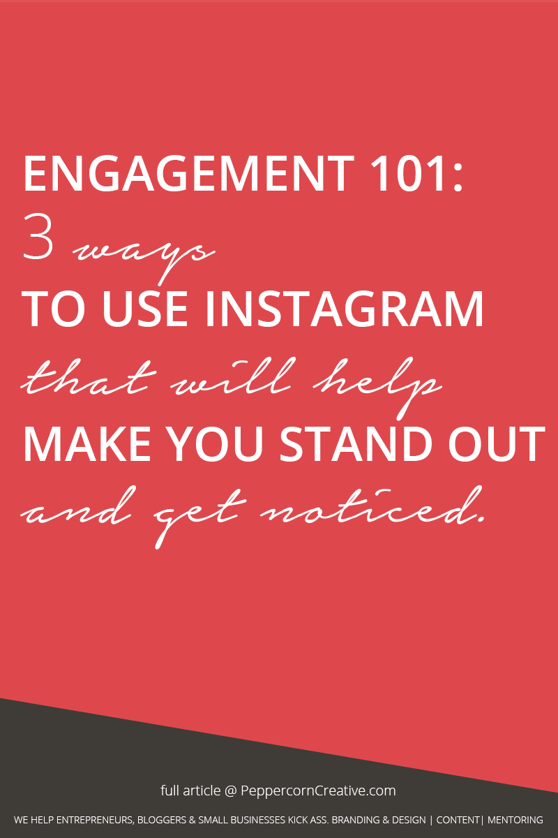 How to use Instagram  - PeppercornCreative.com | website design agency and blog & business mentor in Vancouver BC