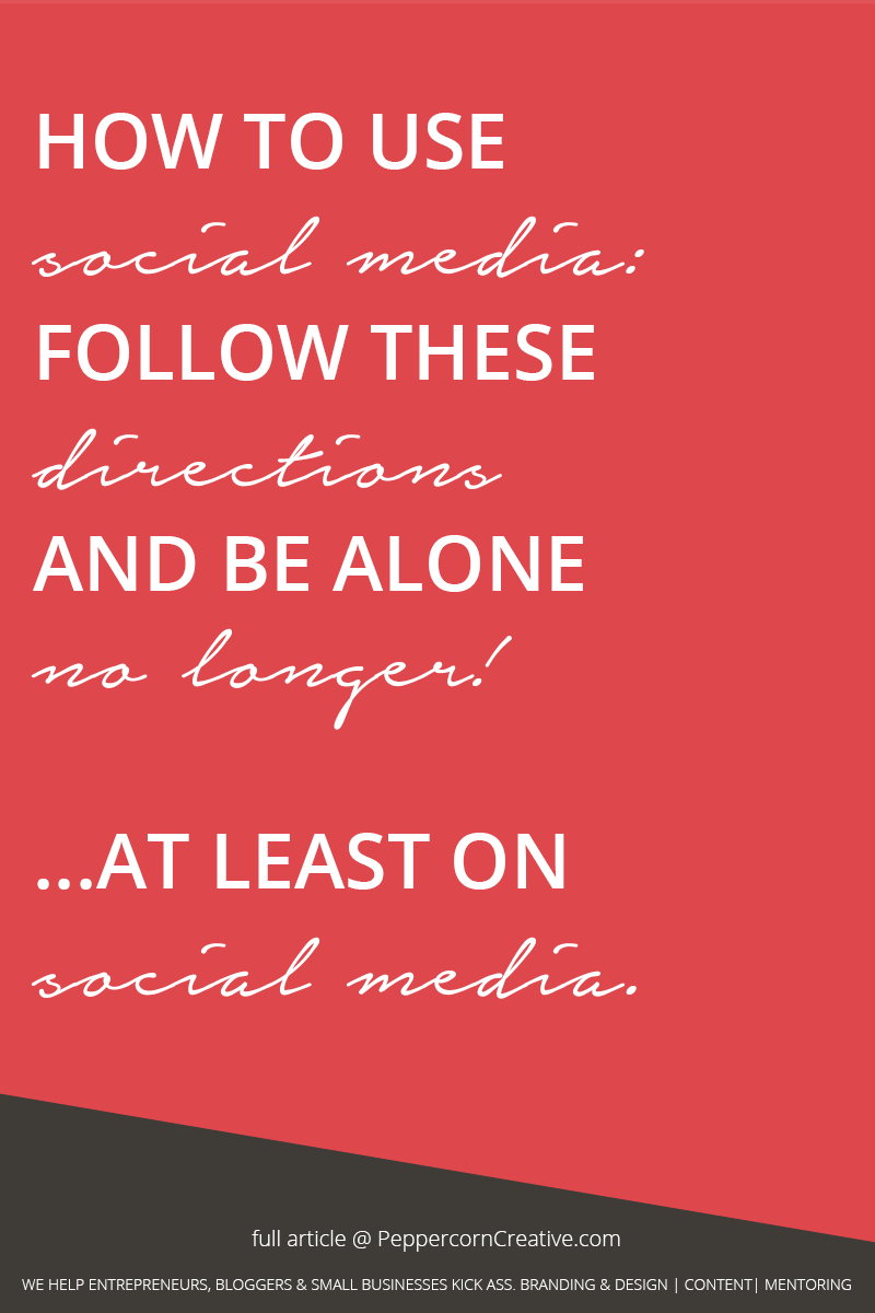 How to use social media  - PeppercornCreative.com   website design agency and blog & business mentor in Vancouver BC