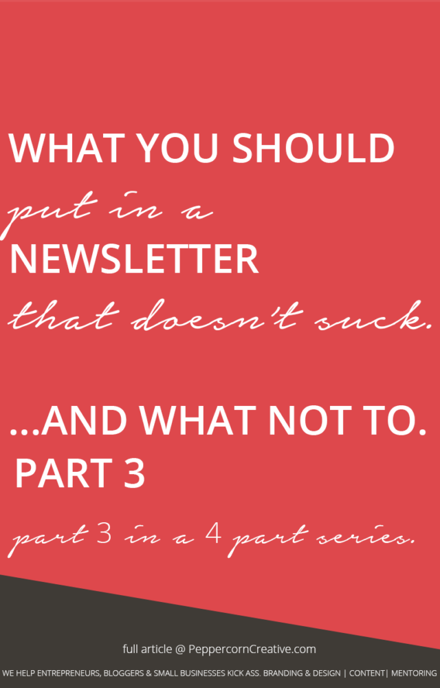 Email marketing and newsletter tips: What to include in a newsletter (and what not to) - PeppercornCreative.com | website design agency and blog & business mentor in Vancouver BC