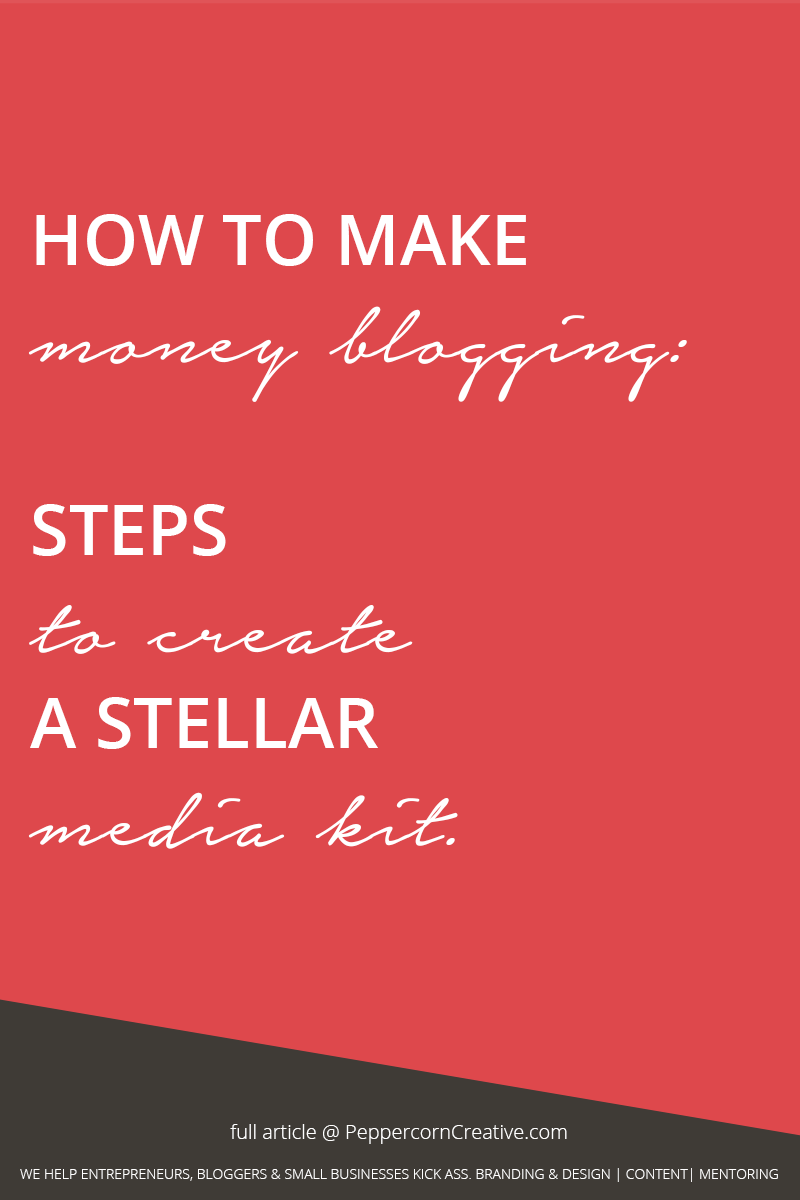 How to make money blogging create a stellar media kit for How to build a blog
