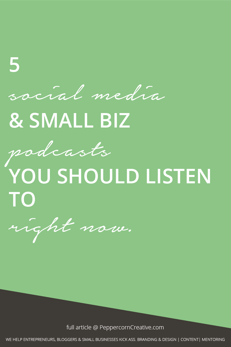 Podcasts you should listen to  - PeppercornCreative.com | website design agency and blog & business mentor in Vancouver BC